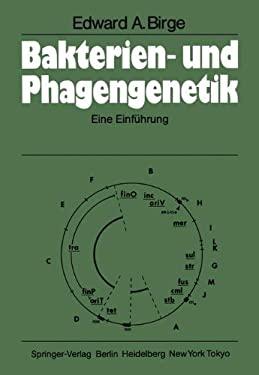 Bakterien- Und Phagengenetik: Eine Einf Hrung 9783540131250