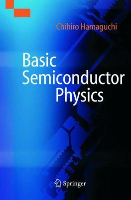 Basic Semiconductor Physics 9783540416395
