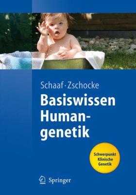 Basiswissen Humangenetik 9783540712220