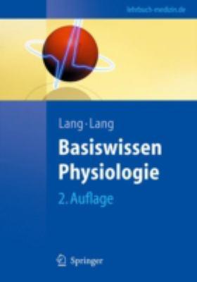 Basiswissen Physiologie 9783540714019