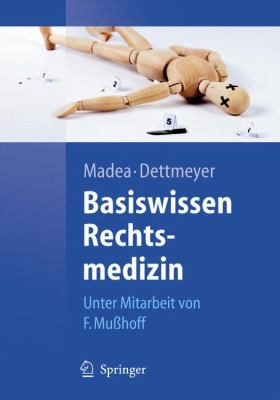 Basiswissen Rechtsmedizin 9783540714286