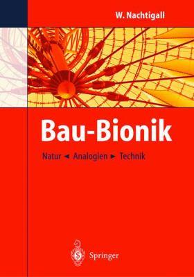 Bau-Bionik: Natur - Analogien - Technik 9783540443360