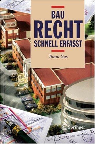 Baurecht - Schnell Erfasst 9783540236832