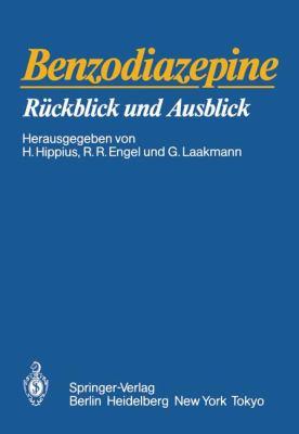 Benzodiazepine: R Ckblick Und Ausblick 9783540156345