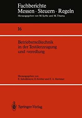 Betriebsmeatechnik in Der Textilerzeugung Und -Veredlung 9783540189176