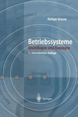 Betriebssysteme: Grundlagen Und Konzepte 9783540009009