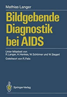 Bildgebende Diagnostik Bei AIDS 9783540502425