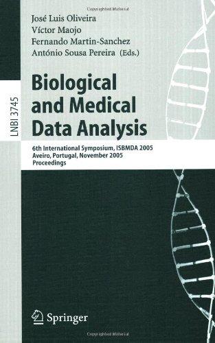 Biological and Medical Data Analysis: 6th International Symposium, Isbmda 2005, Aveiro, Portugal, November 10-11, 2005, Proceedings 9783540296744