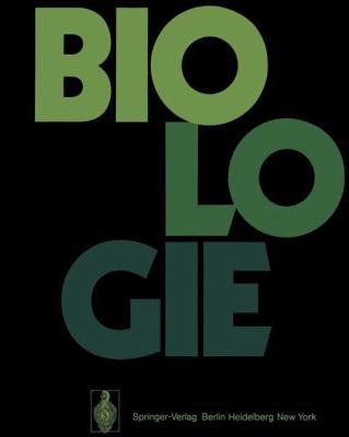 Biologie: Ein Lehrbuch Fur Studenten Der Biologie 9783540057277