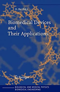 Biomedical Devices and Their Applications 9783540222040