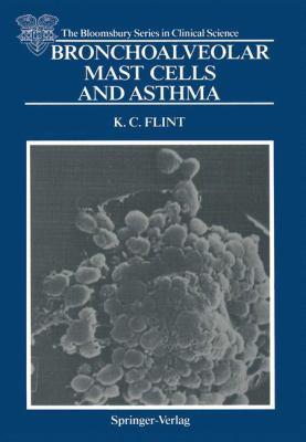 Bronchoalveolar Mast Cells and Asthma 9783540174899