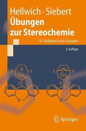 Bungen Zur Stereochemie: 191 Aufgaben Und L Sungen 9783540461326