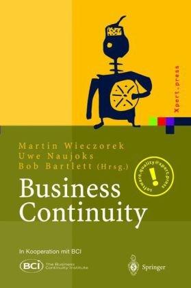 Business Continuity: Notfallplanung F R Gesch Ftsprozesse 9783540442851