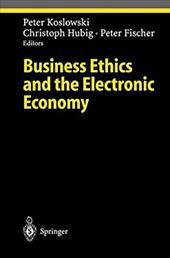 Business Ethics and the Electronic Economy 7948194