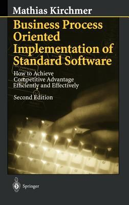 Business Process Oriented Implementation of Standard Software 9783540655756
