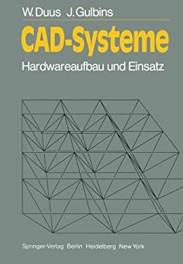 CAD-Systeme: Hardwareaufbau Und Einsatz 9783540117599