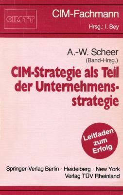CIM-Strategie ALS Teil Der Unternehmensstrategie 9783540532514