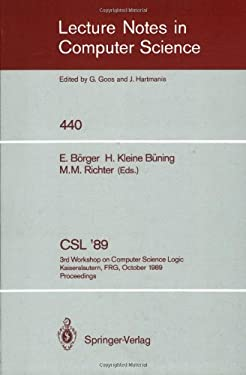 CSL '89: 3rd Workshop on Computer Science Logic. Kaiserslautern, Frg, October 2-6, 1989. Proceedings 9783540527534