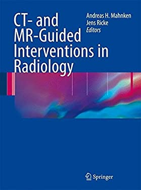 CT- And MR-Guided Interventions in Radiology 9783540730842
