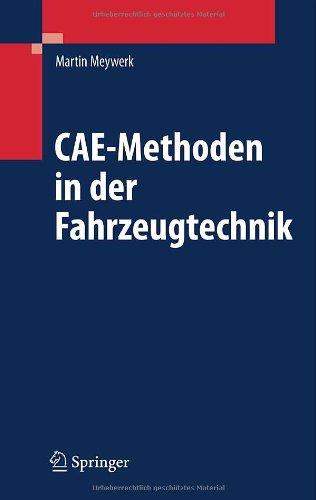 Cae-Methoden in Der Fahrzeugtechnik 9783540498667