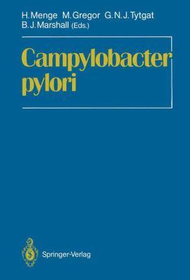 Campylobacter Pylori: Proceedings of the First International Symposium on Campylobacter Pylori, Kronberg, June 12-13th, 1987 9783540187615
