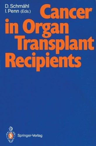 Cancer in Organ Transplant Recipients 9783540530206