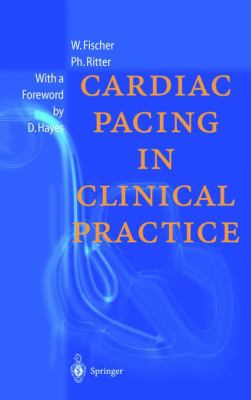 Cardiac Pacing in Clinical Practice 9783540635956