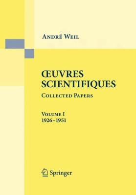 Ceuvres Scientifiques Collected Papers: Volume I (1926-1951) 9783540858881