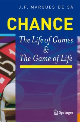 Chance: The Life of Games & the Game of Life 9783540744160