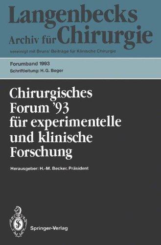 Chirurgisches Forum 93 F R Experimentelle Und Klinische Forschung: 110. Kongre Der Deutschen Gesellschaft F R Chirurgie M Nchen, 13. 17. April 1993 9783540565338