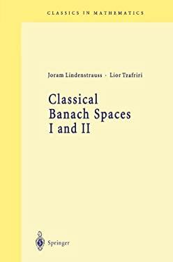 Classical Banach Spaces 9783540606284