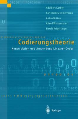 Codierungstheorie: Konstruktion Und Anwendung Linearer Codes 9783540645023