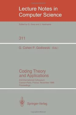 Coding Theory and Applications: 2nd International Colloquium, Cachan-Paris, France, November 24-26, 1986. Proceedings 9783540193685