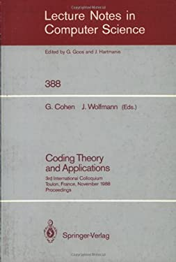 Coding Theory and Applications: 3rd International Colloquium, Toulon, France, November 2-4, 1988. Proceedings 9783540516439