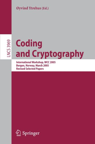 Coding and Cryptography: International Workshop, Wcc 2005, Bergen, Norway, March 14-18, 2005, Revised Selected Papers 9783540354819