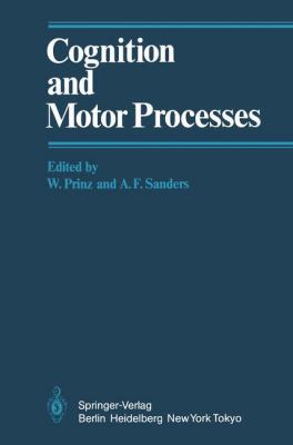 Cognition and Motor Processes 9783540128557