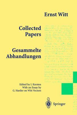 Collected Papers - Gesammelte Abhandlungen 9783540570615