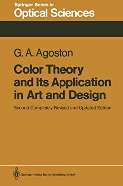 Color Theory and Its Application in Art and Design 9783540170952