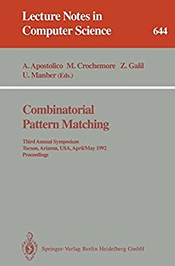 Combinatorial Pattern Matching: Third Annual Symposium, Tucson, Arizona, USA, April 29 - May 1, 1992. Proceedings 9783540560241