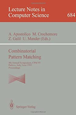 Combinatorial Pattern Matching: 4th Annual Symposium, CPM 93, Padova, Italy, June 2-4, 1993. Proceedings 9783540567646