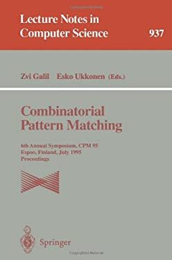 Combinatorial Pattern Matching: 6th Annual Symposium, CPM 95, Espoo, Finland, July 5 - 7, 1995. Proceedings 9783540600442