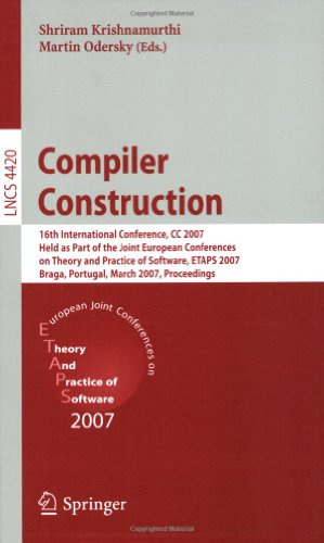 Compiler Construction: 16th International Conference, CC 2007, Held as Part of the Joint European Conferences on Theory and Practice of Softw 9783540712282