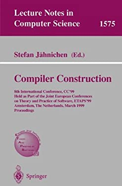 Compiler Construction: 8th International Conference, Cc'99, Held as Part of the Joint European Conferences on Theory and Practice of Software 9783540657170
