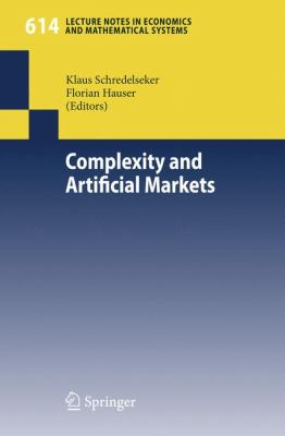 Complexity and artificial markets Florian Hauser, Klaus Schredelseker