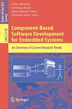 Component-Based Software Development for Embedded Systems: An Overview of Current Research Trends 9783540306443
