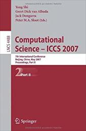 Computational Science - ICCS 2007, Part 2: 7th International Conference, Beijing China, May 27-30, 2007, Proceedings