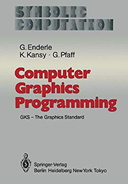 Computer Graphics Programming: Gks - The Graphics Standard 9783540115250