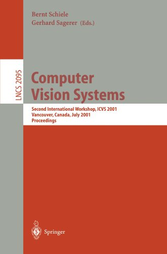 Computer Vision Systems: Second International Workshop, Icvs 2001 Vancouver, Canada, July 7-8, 2001 Proceedings 9783540422853