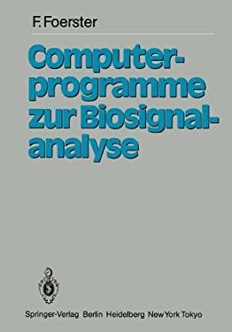 Computerprogramme Zur Biosignalanalyse 9783540137955