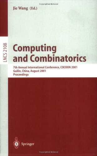 Computing and Combinatorics: 7th Annual International Conference, Cocoon 2001, Guilin, China, August 20-23, 2001, Proceedings 9783540424949
